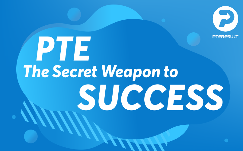 The Secret Weapon to Success on PTE
