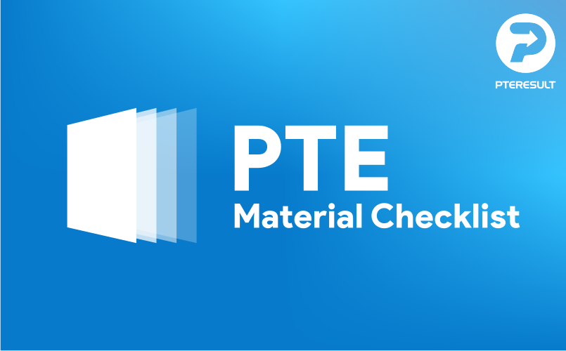 PTE Material Checklist